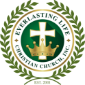 Everlasting Life Christian Church, Inc.