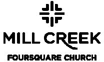 Mill Creek Foursquare Church